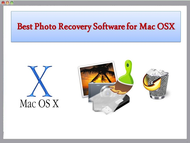 Best Photo Recovery Software for Mac OSX