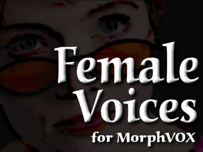 Female Voices - MorphVOX Add-on