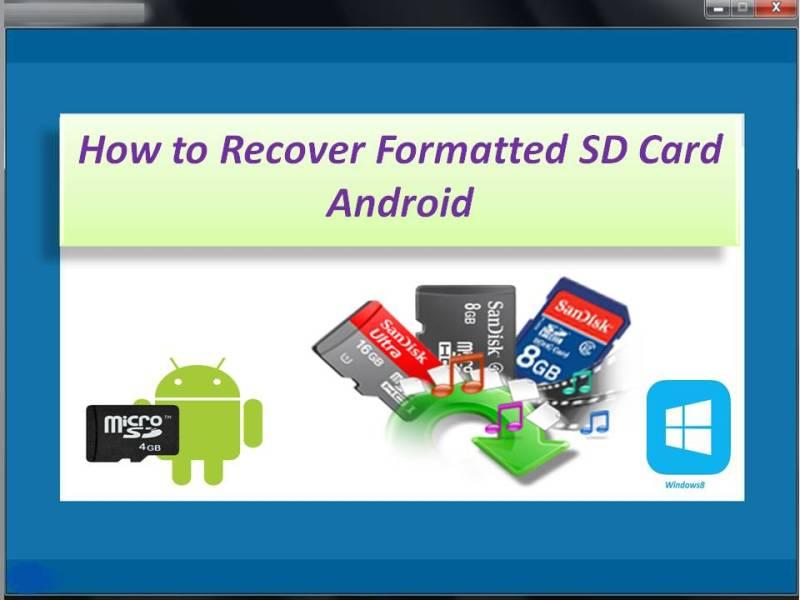 How to Recover Formatted SD Card Android