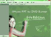 Screenshot of Moyea PPT to DVD Burner Edu Edition