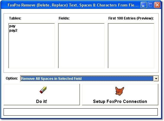 FoxPro Remove (Delete, Replace) Text, Spaces & Characters From Fields Software