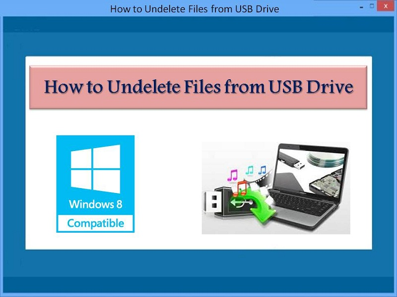 How to Undelete Files from USB Drive