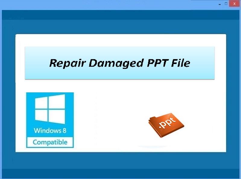 Repair Damaged PPT File