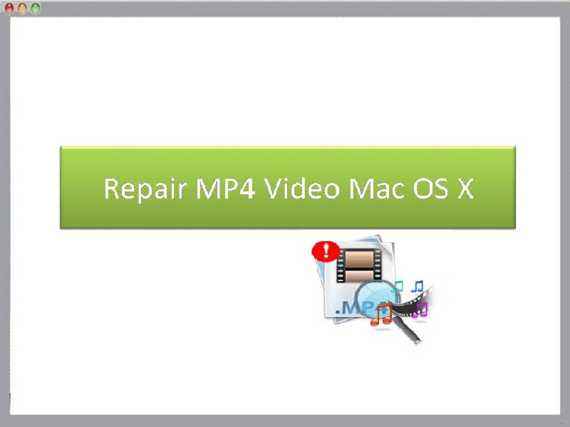 Repair MP4 Video Mac OS X