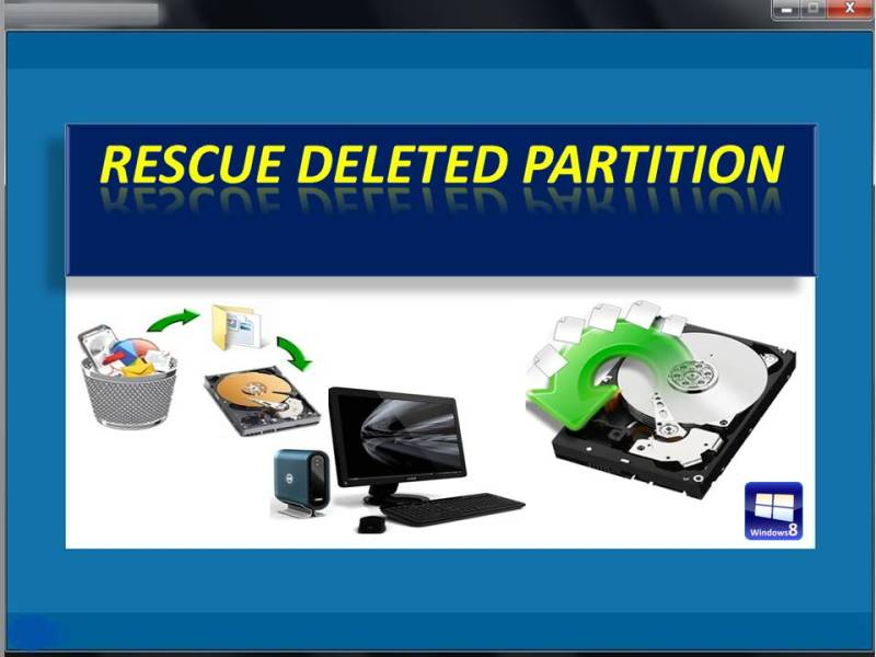 Rescue Deleted Partition