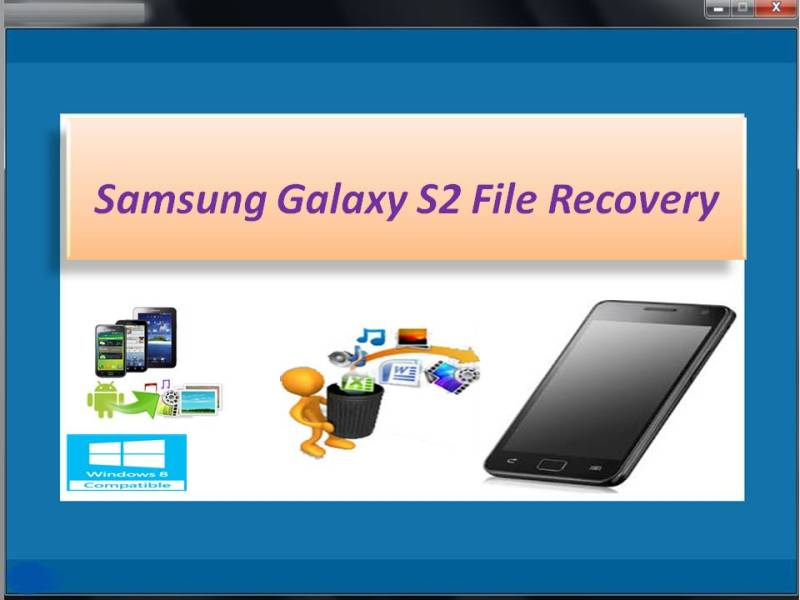 Samsung Galaxy S2 File Recovery