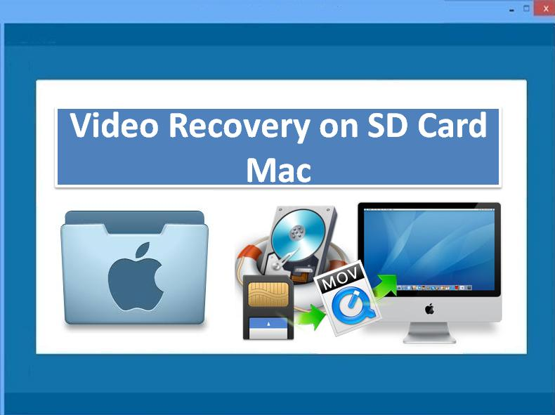 Video Recovery on SD Card Mac