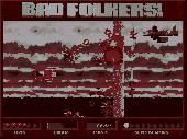 Screenshot of Bad Folkers!